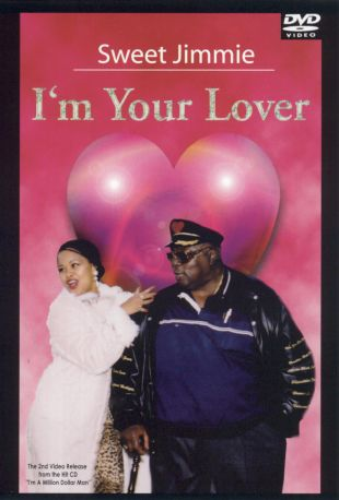 Sweet Jimmie: I'm Your Lover