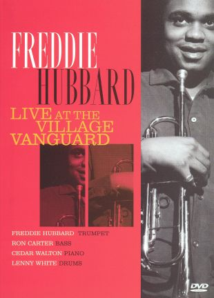 Freddie Hubbard: Live at the Village Vanguard