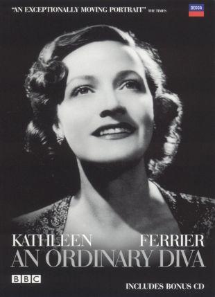 Kathleen Ferrier: Ordinary Diva