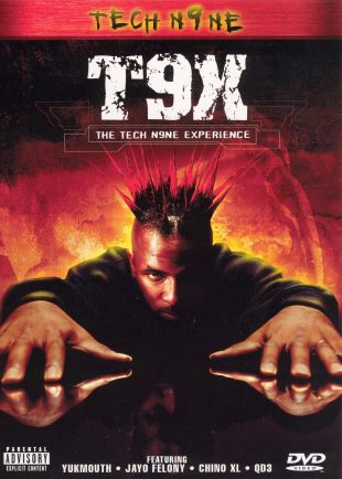 Tech N9ne: T9X - The Tech N9ne Experience
