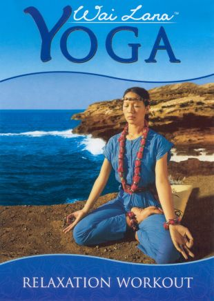 Wai Lana Yoga: Relaxation Workout