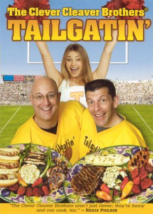 The Clever Cleaver Brothers: Tailgatin'