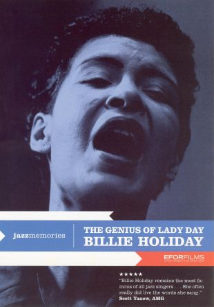 Billie Holiday: The Genuis of Lady Day