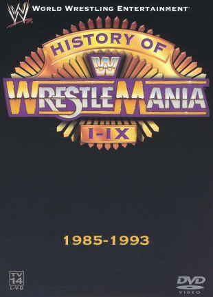 WWE Fanatic: The History of WrestleMania I-IX