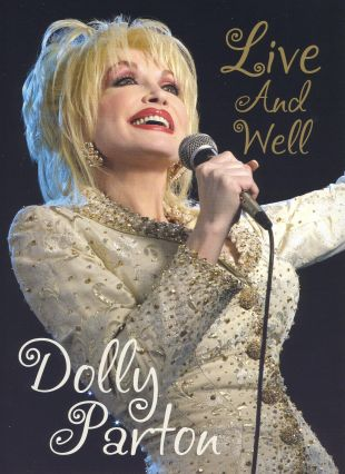 Dolly Parton Live and Well Concert