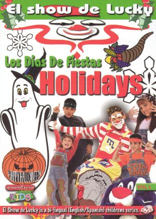 El Show De Lucky, Vol. 1: Holidays With Lucky