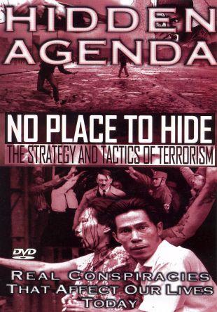 Hidden Agenda, Vol. 6: No Place to Hide, The Strategy & Tactics of Terrorism