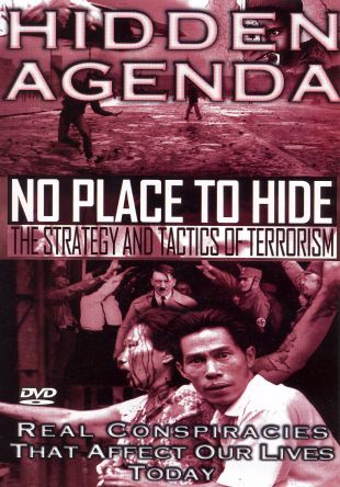 Hidden Agenda, Vol. 6: No Place to Hide, The Strategy & Tactics of Terrorism