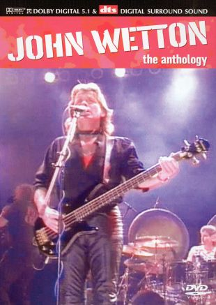 John Wetton: The Anthology