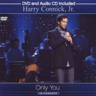 Harry Connick, Jr.: Only You in Concert