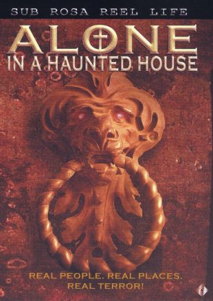 Alone in a Haunted House