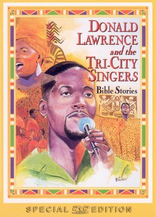 Donald Lawrence and the Tri-City Singers: Bible Stories