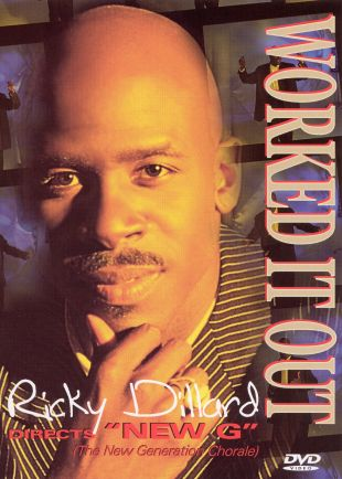 Ricky Dillard & New G: Worked it Out