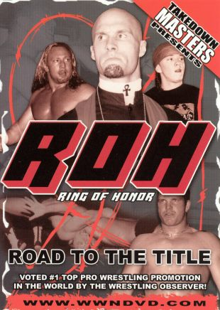Takedown Masters: Ring of Honor - Road to the Title