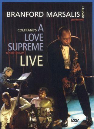 Branford Marsalis Quartet: A Love Supreme Live