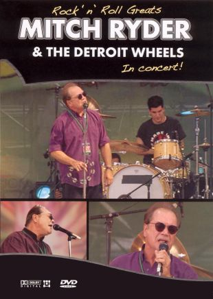 The Rock N Roll Greats: Mitch Ryder and the Detroit Wheels