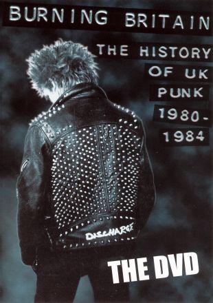 Burning Britain: UK Punk 1980-1984