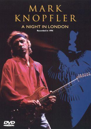 Mark Knopfler: A Night in London