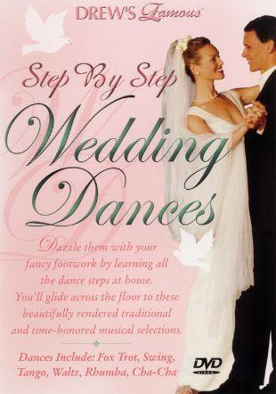 Drew's Famous Step By Step Wedding Dances