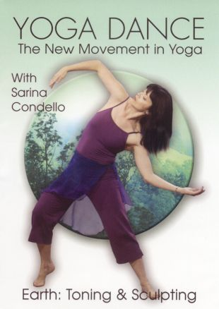 Yoga Dance: Earth - Toning and Sculpting