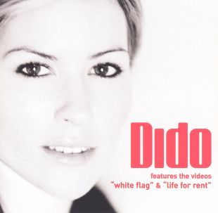 Dido: White Flag/Life for Rent