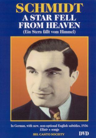 Joseph Schmidt: Star Fell From Heaven