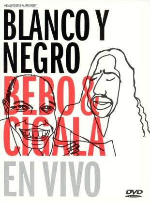 Blanco y Negro: Bebo y Cigala en Vivo