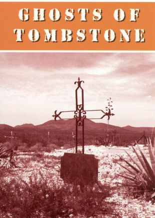 Ghosts of Tombstone