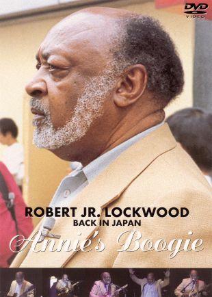 Robert Lockwood Jr.: Back in Japan - Annie's Boogie