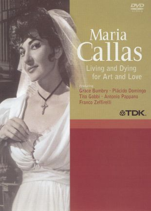 Maria Callas: Living and Dying for Art and Love
