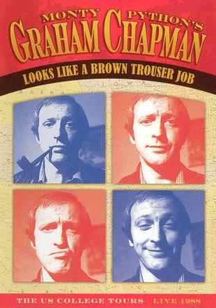 Graham Chapman: Looks Like a Brown Trouser Job