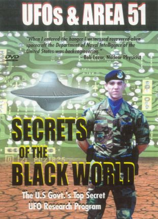 UFOs and Area 51: Secrets of the Black World