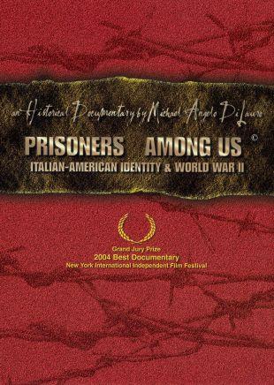 Prisoners Among Us: Italian-American Identity & World War II