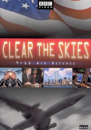 Clear the Skies: 9/11 Air Defense