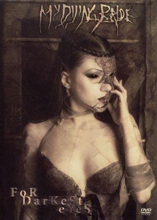 My Dying Bride: For Darkest Eyes