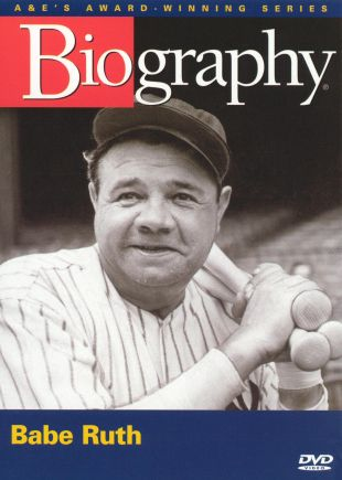 Biography: Babe Ruth