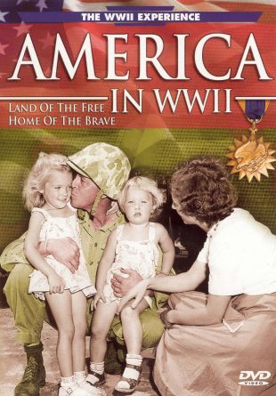 America in WWII: Land of the Free, Home of the Brave