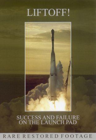 Liftoff: Success and Failure