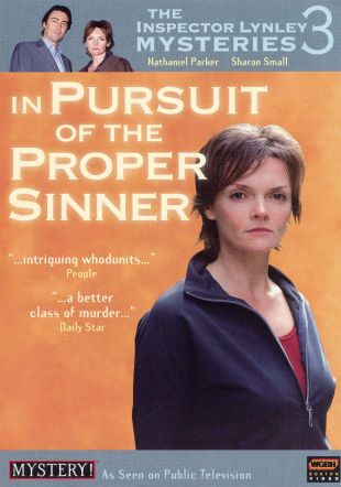 The Inspector Lynley Mysteries : In Pursuit of the Proper Sinner