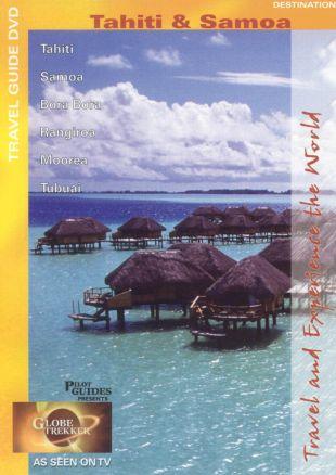 Globe Trekker : Tahiti and Samoa