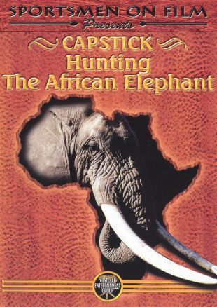 Capstick: Hunting the African Elephant