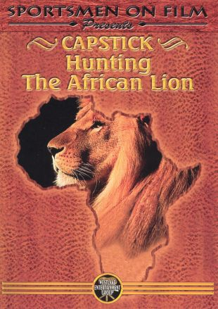 Capstick: Hunting the African Lion
