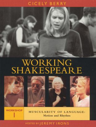 Working Shakespeare, Workshop 1: Muscularity of Language - Motion and Rhythm