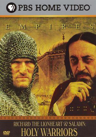 Richard the Lionheart & Saladin: Holy Warriors
