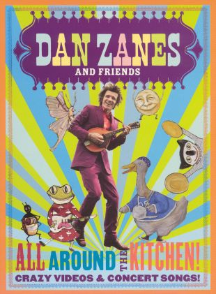 Dan Zanes and Friends: All Around the Kitchen! - Crazy Videos and Concert