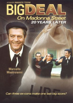 Big Deal On Madonna Street...20 Years Later