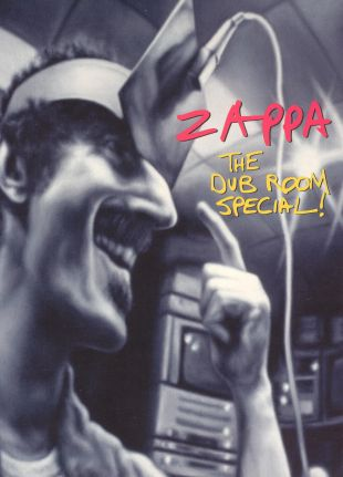 Frank Zappa: The Dub Room Special!