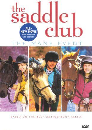 The Saddle Club: The Mane Event