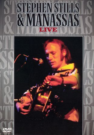 Stephen Stills and Manassas: Live