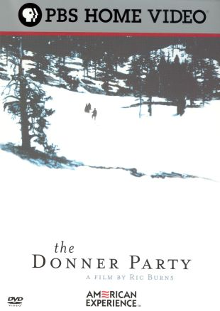 American Experience : The Donner Party